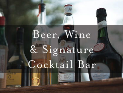 Beer, Wine & Signature Cocktail Bar